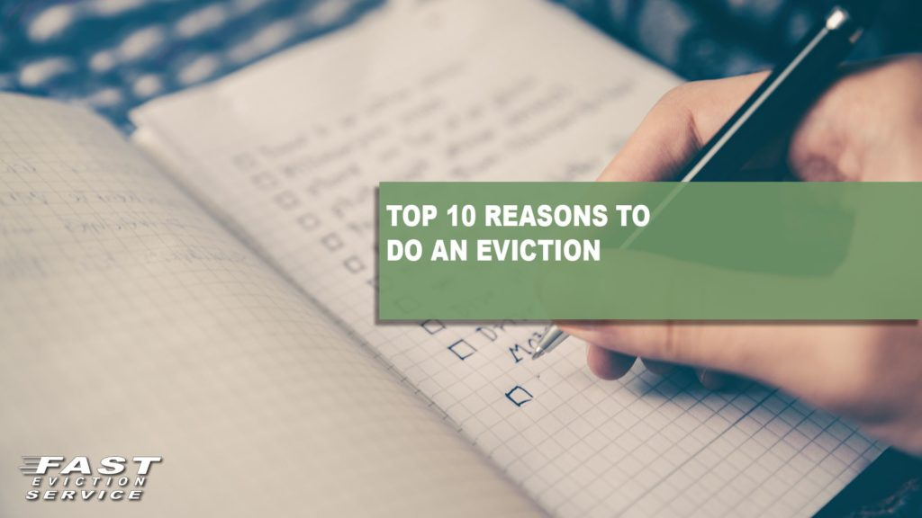 Top 10 Reasons to do an Eviction