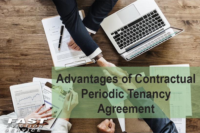 Advantages of Contractual Periodic Tenancy Agreement - Fast Evict