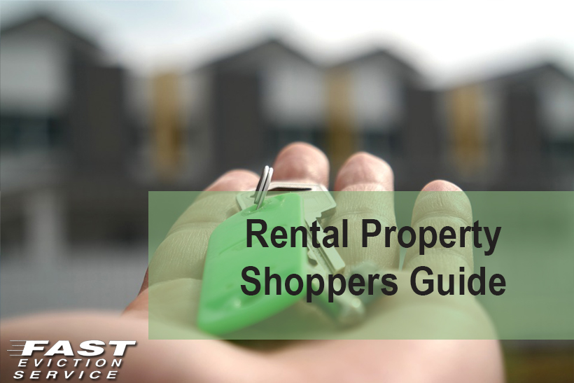 Rental Property Shoppers Guide - Fast Evict