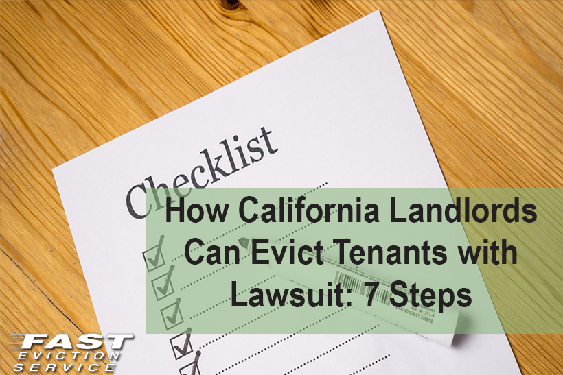 How California Landlords Can Evict Tenants with Lawsuit: 7