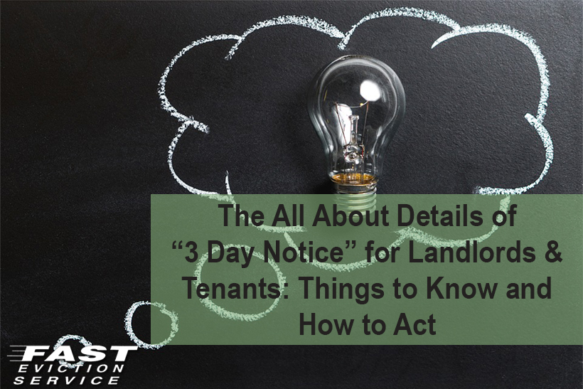 The All About Details Of 3 Day Notice For Landlords
