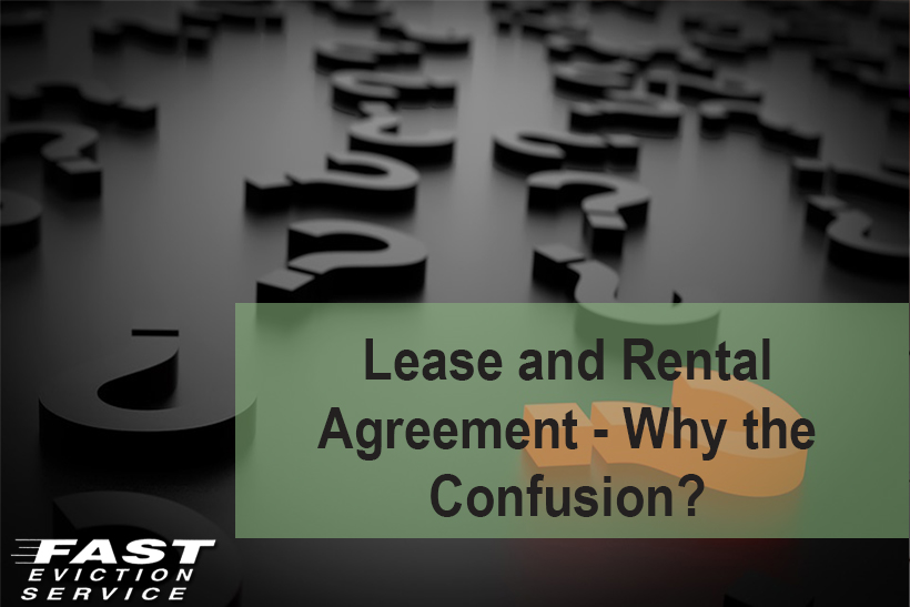 Lease And Rental Agreement Why The Confusion Fast Evict