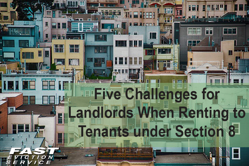 Five Challenges for Landlords When Renting to Tenants under Section