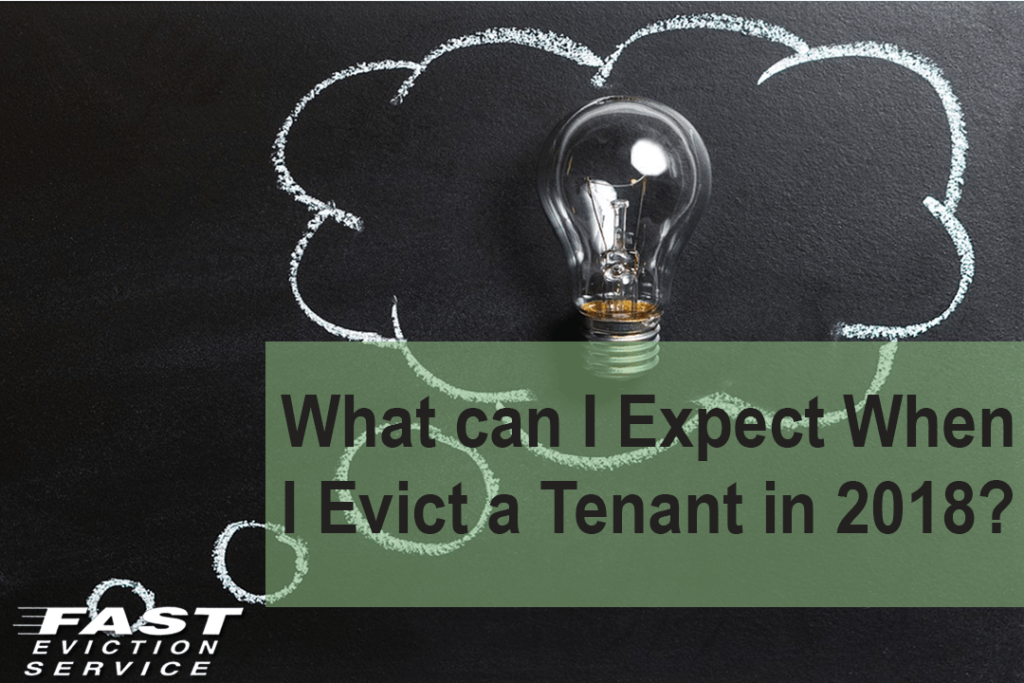 Expect delays while landlords evict tenants in 2018.