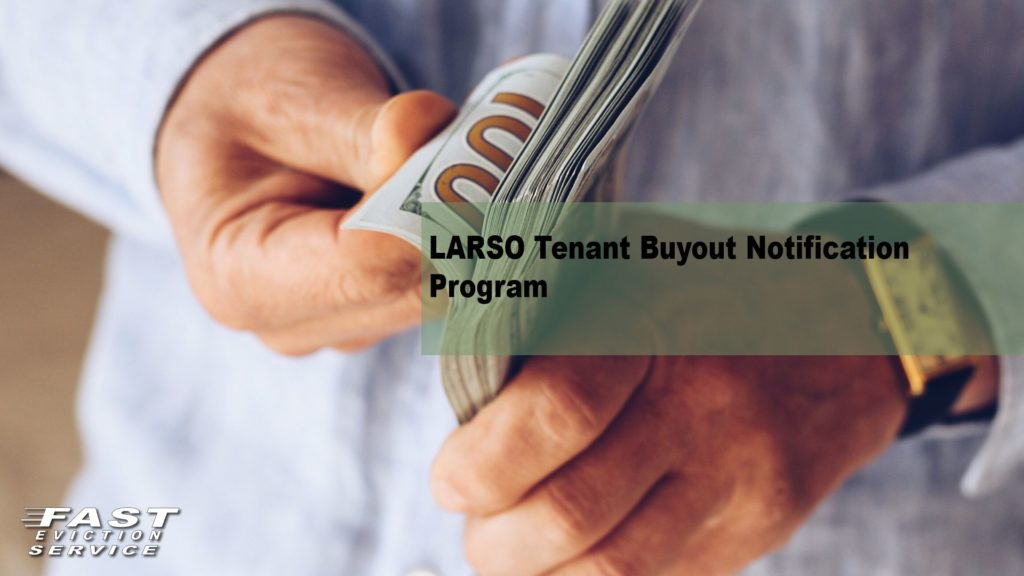 LARSO Tenant Buyout Notification Program