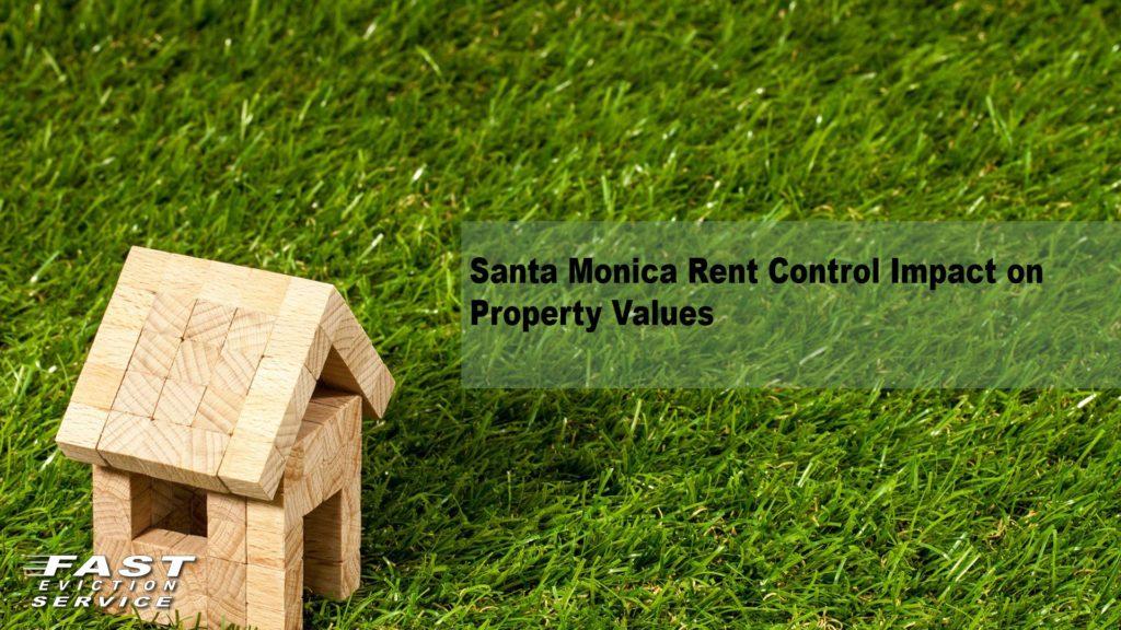 Santa Monica Rent Control Impact on Property Values