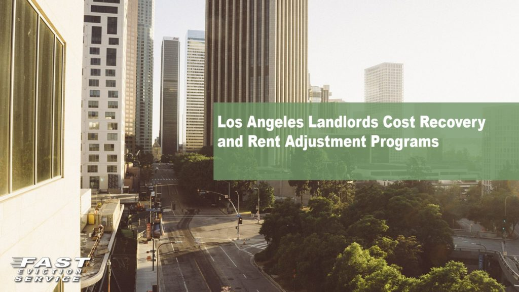 Los Angeles Landlords Cost Recovery Rent Adjustment Programs