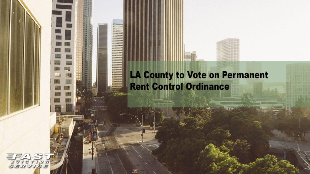 LA County to Vote on Permanent Rent Control Ordinance