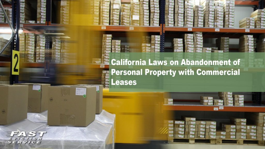 California Laws on Abandonment of Personal Property with Commercial Leases