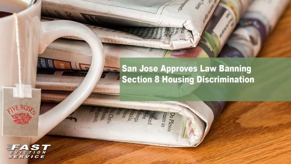 San Jose Approves Law Banning Section 8 Discrimination
