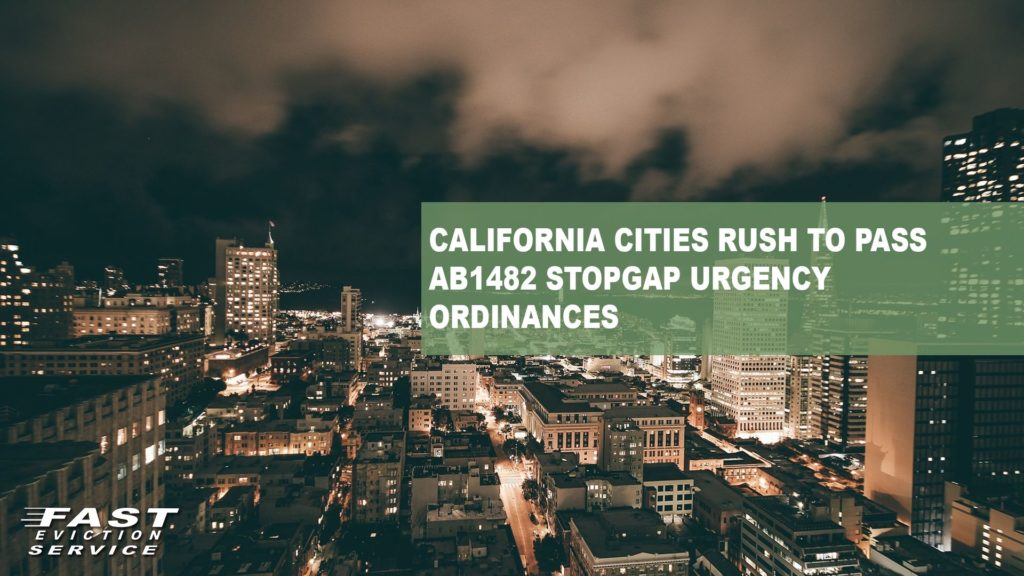 California Cities Rush to Pass AB1482 Stopgap Urgency Ordinances