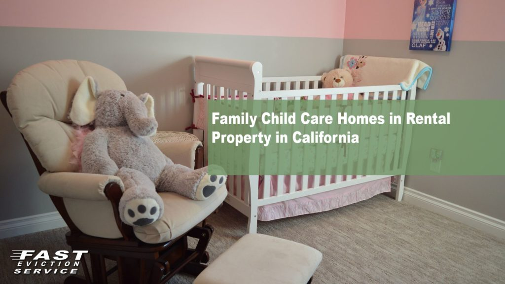 Family Child Care Homes in Rental Property in California