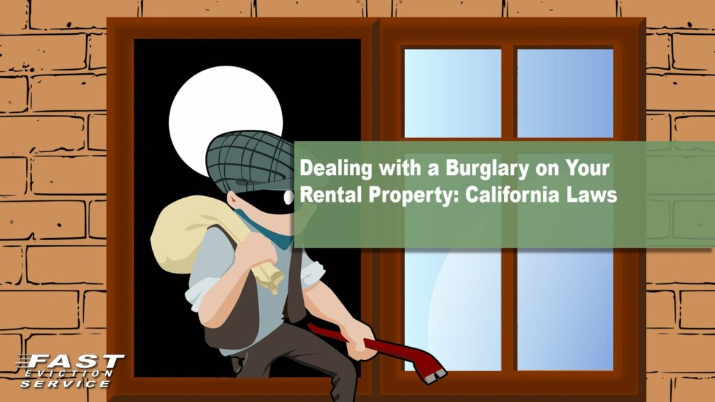 Dealing With a Burglary on Your Rental Property