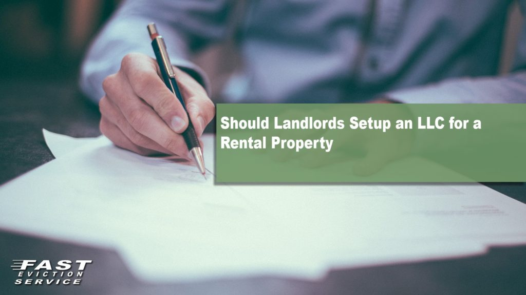 Should Landlords set up an LLC for a rental property?
