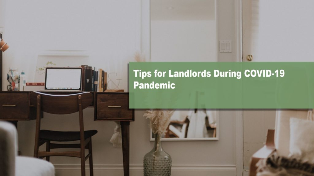 Tip for landlords during COVID-19 pandeminc