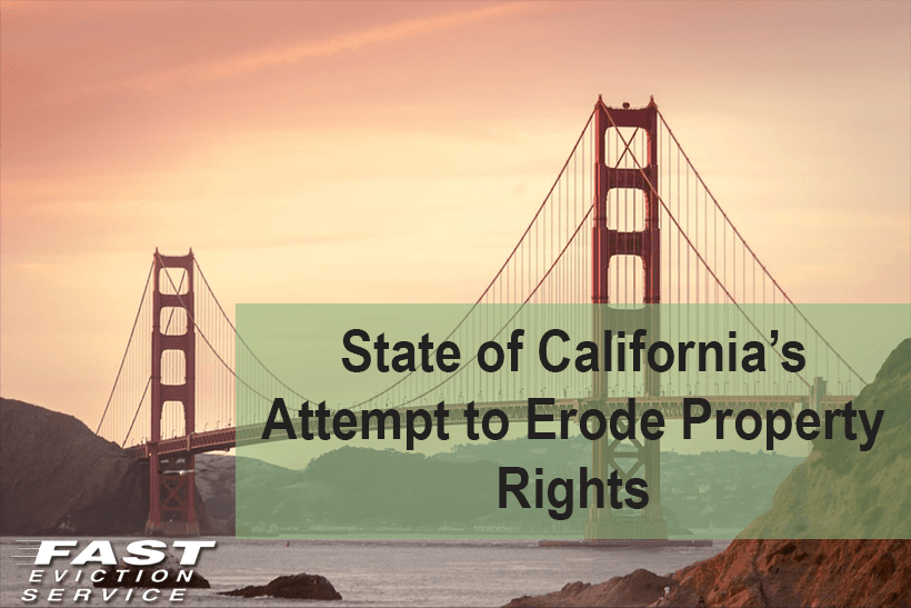 State of California Attempt to Erode Property Rights