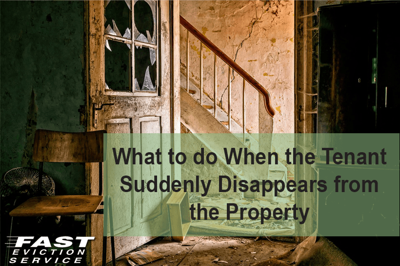What to do if a tenant suddenly disappears!